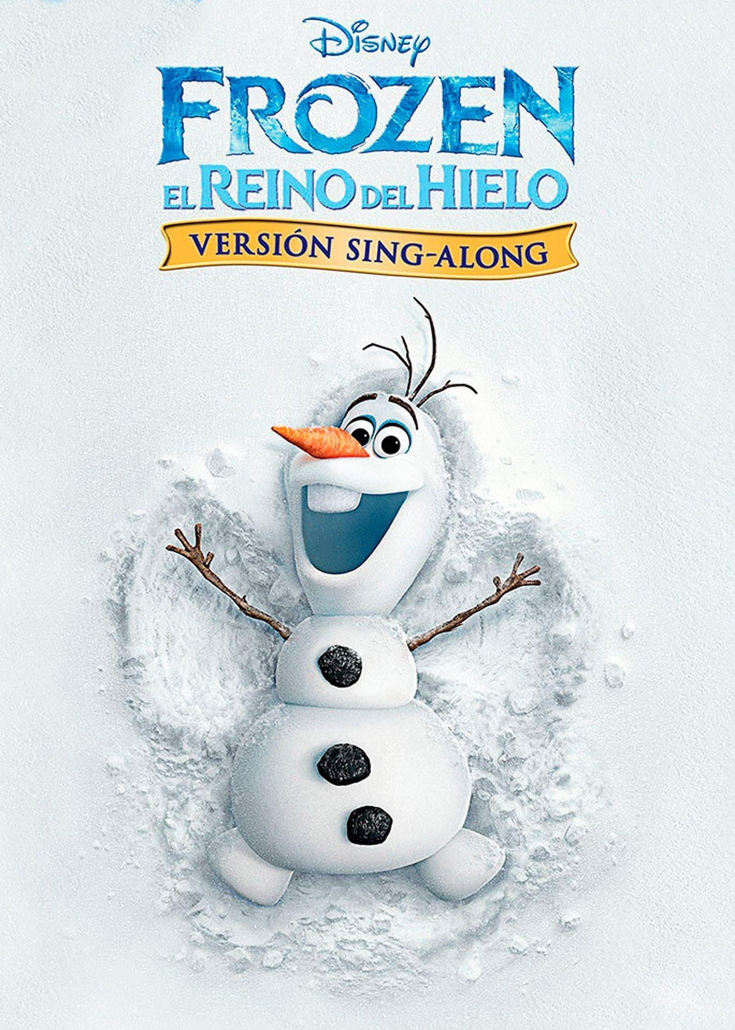Frozen: El Reino del Hielo Sing- Along